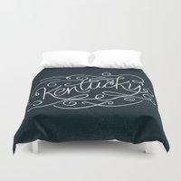 kentucky Duvet Covers featuring KENTUCKY by Matthew Taylor Wilson