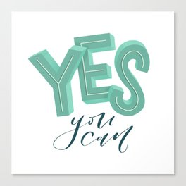 Yes, you can Canvas Print