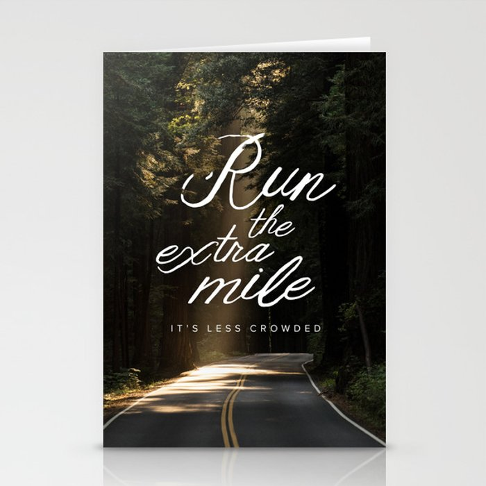 Run the Extra Mile, It's Less Crowded Stationery Cards
