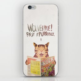 WOLVERINE! FISRT A'PURR'ANCE! iPhone Skin
