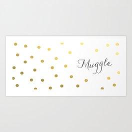 muggle Art Print