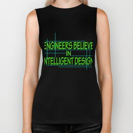 """""""Engineers Believe In Intelligent Design"""" tee design. Makes a perfect gift this holiday! Grab it now Biker Tank"""