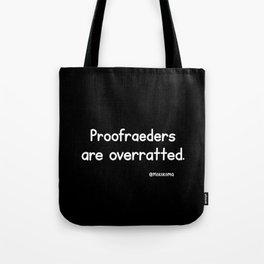 Proofreaders (Black) Tote Bag