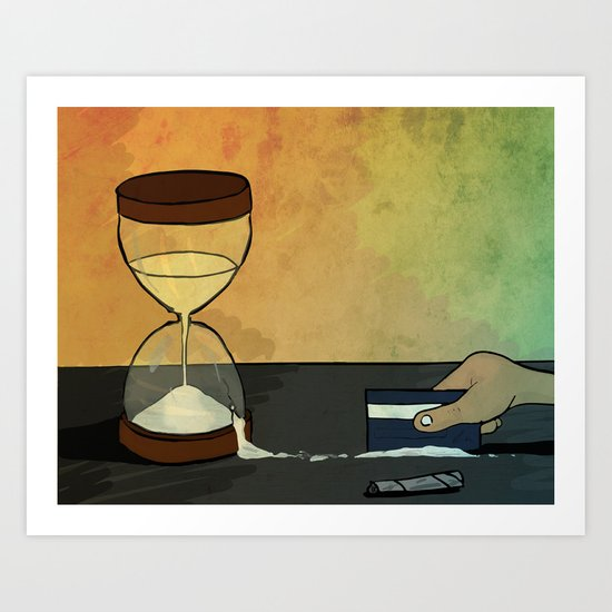 "time is the best ""drug"" Art Print"