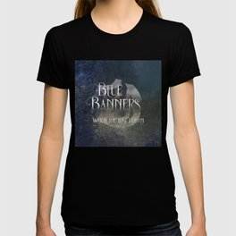 BLUE BANNERS when the lost return. Shadowhunter Children's Rhyme. T-shirt