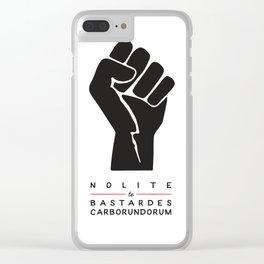 Nolite te bastardes carborundorum (white) Clear iPhone Case