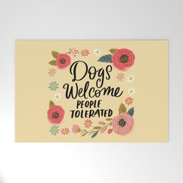 Pretty Not-So-Sweary: Dogs Welcome, People Tolerated Welcome Mat