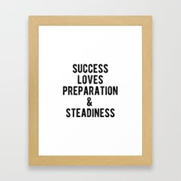 Inspiring - Be prepared! Framed Art Print