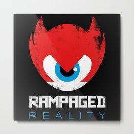 Rampaged Reality Metal Print