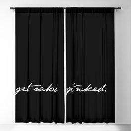 Get Naked. White on Black Blackout Curtain