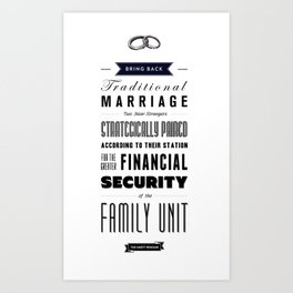 Bring Back Traditional Marriage Art Print