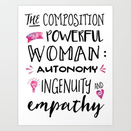 The Composition of Powerful Women Art Print