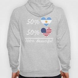 50% Argentinian 50% American 100% Beautiful Hoody