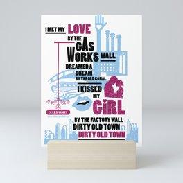 Dirty Old Town - Officially Licensed Print - Ewan MacColl Mini Art Print