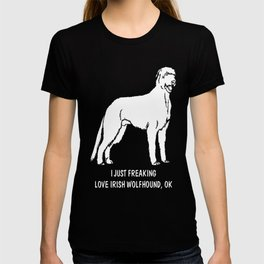 Irish-Wolfhound-tshirt,-just-freaking-love-my-Irish-Wolfhound T-shirt