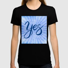 Yes, Blue Grunge Rays Word Art T-shirt