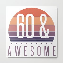 60th Birthday Retro Sunset Metal Print