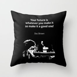 Back to the Future Doc Brown Quote 80s poster Throw Pillow