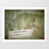 not all who wander Art Prints featuring Not all who wander by Lily Mondale