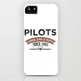 Pilot Proud Aviation Lover Gift Idea iPhone Case