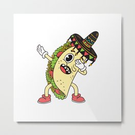 Funny Cute Dabbing Taco Metal Print