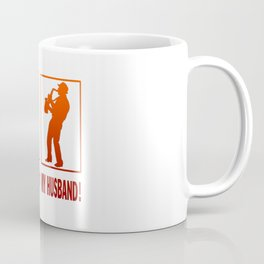 Saxophone Player - My Husband Coffee Mug