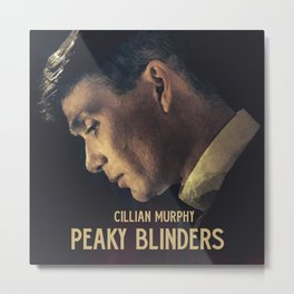 Peaky Blinders, Cillian Murphy, Thomas Shelby, BBC Tv series, gangster family Metal Print