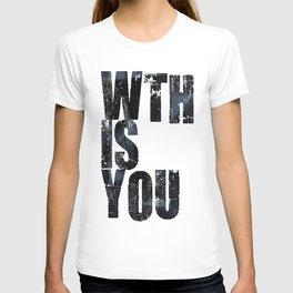 WTHISYOU T-shirt