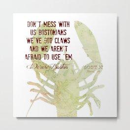 Boston Lobstah Metal Print
