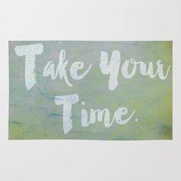 Take Your Time Rug
