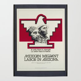 Vintage Poster - Mexican Migrant Labor in Arizona: In Unity There is Strength (1976) Poster