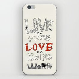 Love Is iPhone Skin