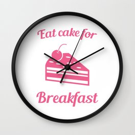 "Great Baking Design For Bakers T-shirt Design ""Eat Cake For Breakfast"" Cherry Icing Cake Dessert Wall Clock"