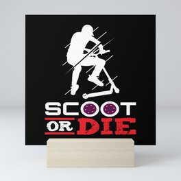 Scoot Or Die Electric Scooter Scooter Mini Art Print