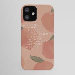 Progress, Beautiful Progress iPhone Case