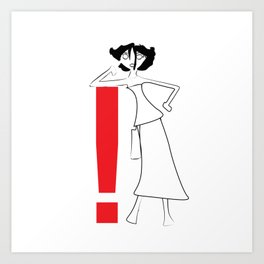 Exclamation on your side Art Print