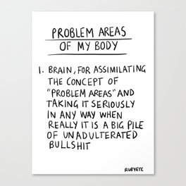 Problem Areas Canvas Print