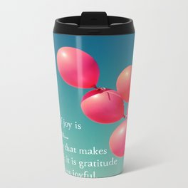 Gratitude - the root of joy Metal Travel Mug