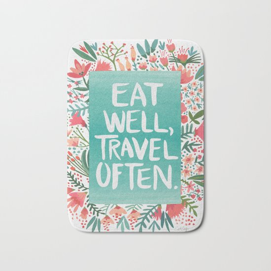 Eat Well, Travel Often Bouquet Bath Mat