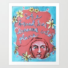 She Turned Her Dreams Into Plans Art Print