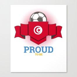 Football Tunisia Tunisians Soccer Team Sports Footballer Goalie Rugby Gift Canvas Print