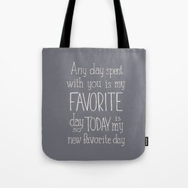 """Winnie the Pooh quote  """"FAVORITE"""" Tote Bag"""
