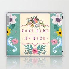 Work Hard Be Nice Laptop & iPad Skin