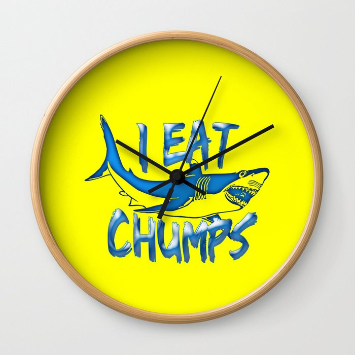 I Eat Chumps Wall Clock