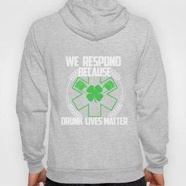 We Respond Four Leaf Clover Shamrock St Patrick Beer Festivals Irish Gift Hoody