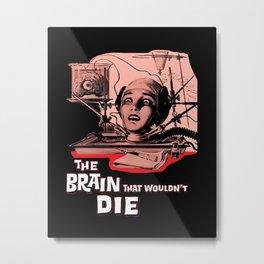 The Brain That Wouldn't Die, 1962 Horror Movie Metal Print