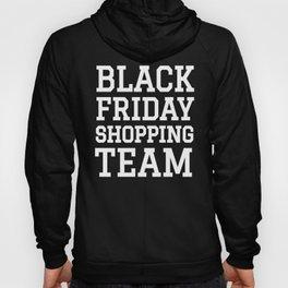 Black Friday Shopping Team (Black & White) Hoody