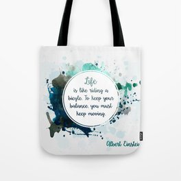Albert Einstein's quote Tote Bag