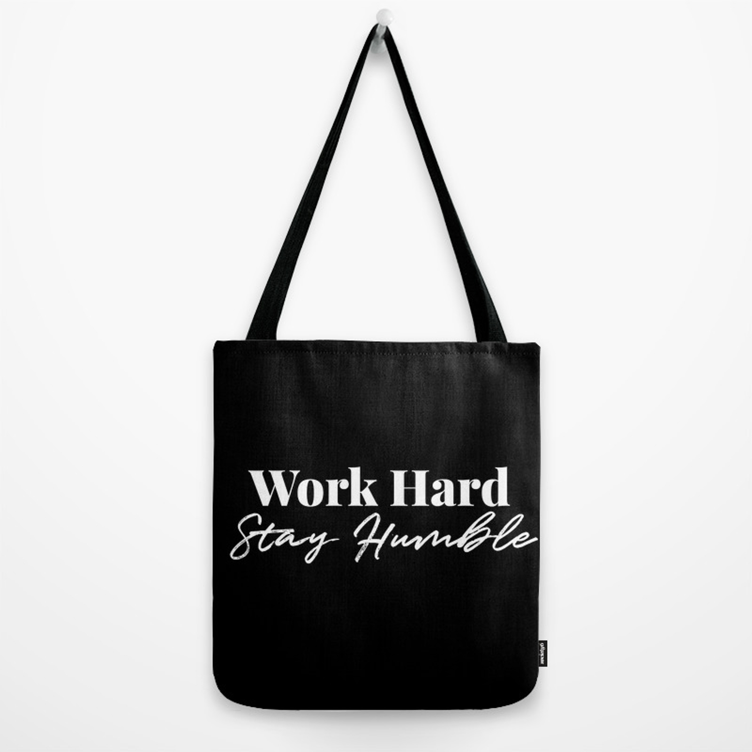 40b5a85eb33b Work Hard, Stay Humble Tote Bag