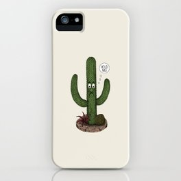 Cactus Need Love Too iPhone Case